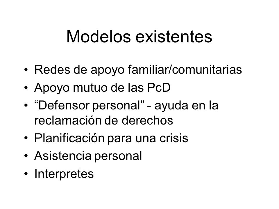 Modelos existentes Redes de apoyo familiar/comunitarias