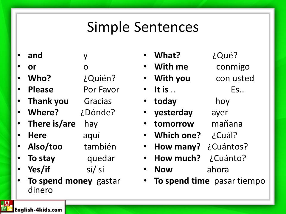 Simple Sentences and y or o Who ¿Quién Please Por Favor