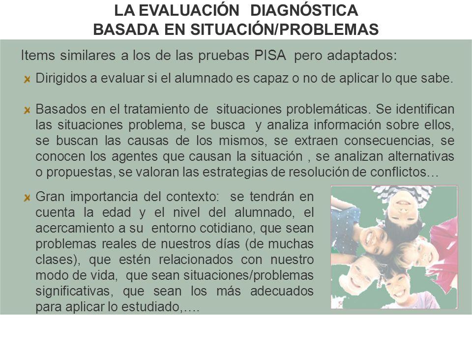 LA EVALUACIÓN DIAGNÓSTICA BASADA EN SITUACIÓN/PROBLEMAS