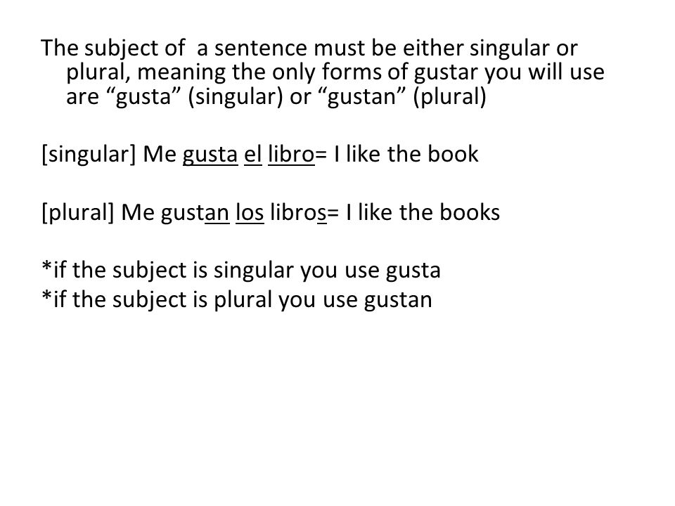 Only use indirect object pronouns with the verb gustar
