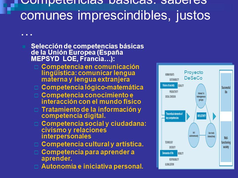 Competencias básicas: saberes comunes imprescindibles, justos …