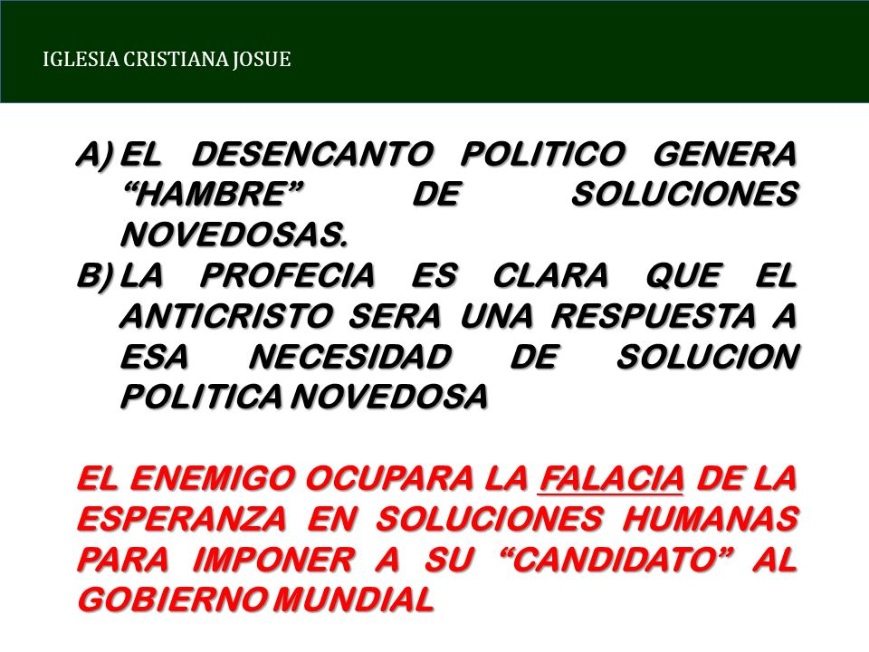 EL DESENCANTO POLITICO GENERA HAMBRE DE SOLUCIONES NOVEDOSAS.
