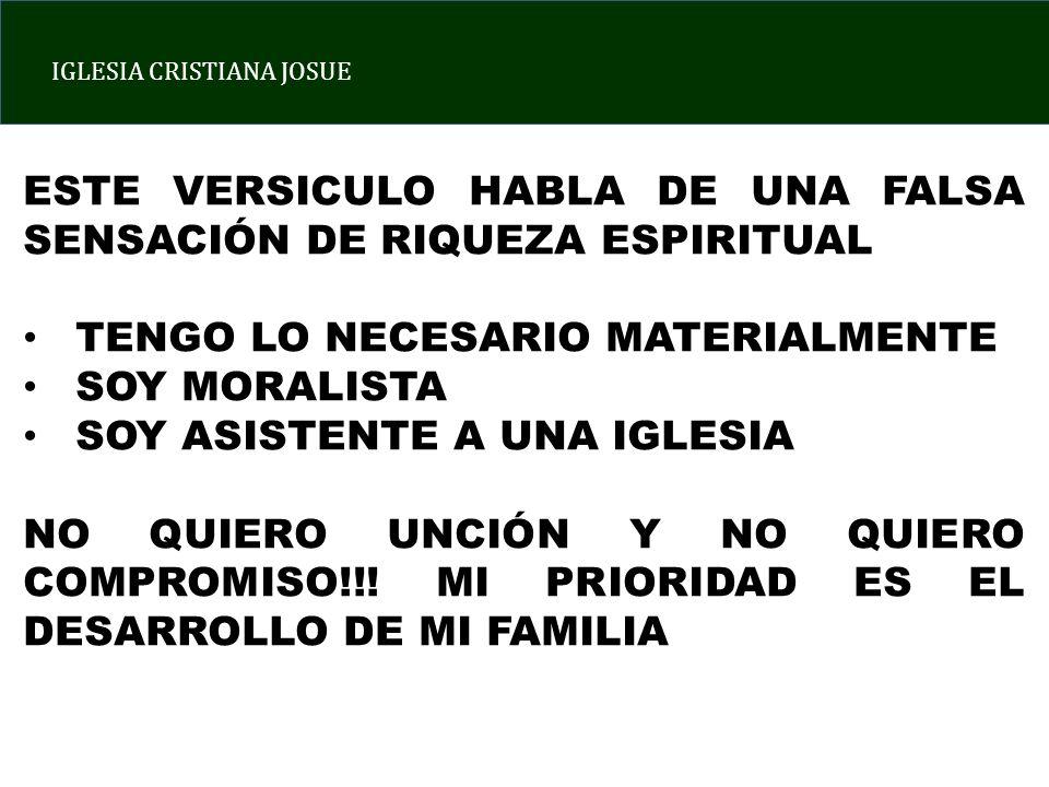 ESTE VERSICULO HABLA DE UNA FALSA SENSACIÓN DE RIQUEZA ESPIRITUAL