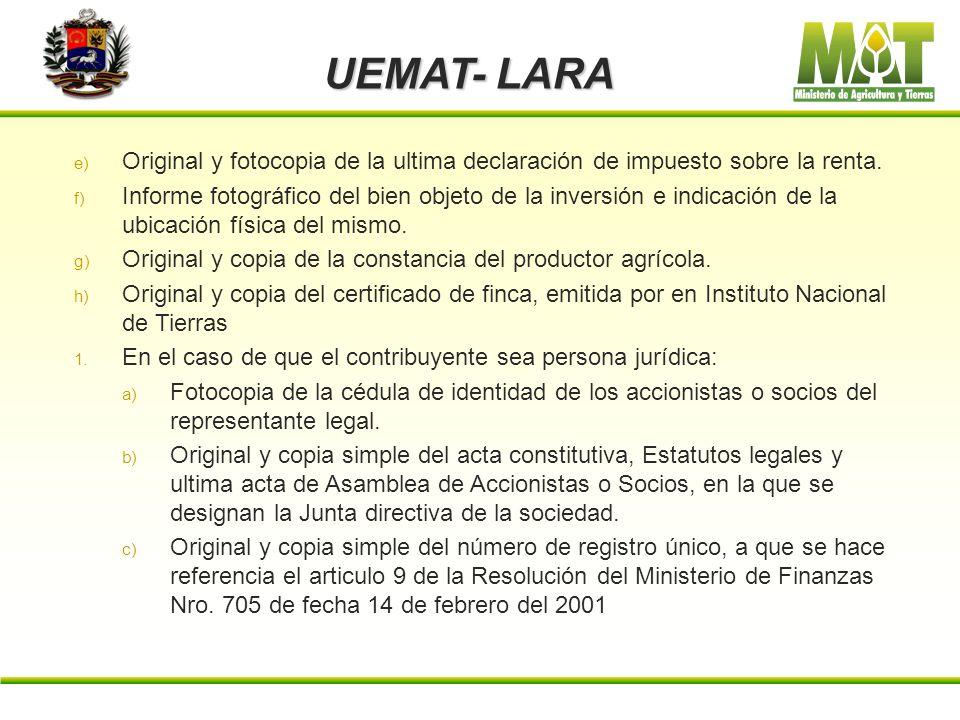 UEMAT- LARA Original y fotocopia de la ultima declaración de impuesto sobre la renta.