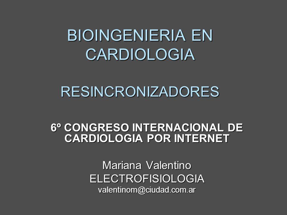 BIOINGENIERIA EN CARDIOLOGIA RESINCRONIZADORES