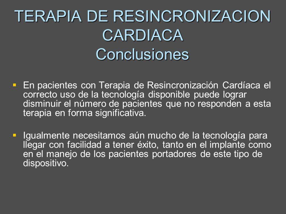 TERAPIA DE RESINCRONIZACION CARDIACA Conclusiones
