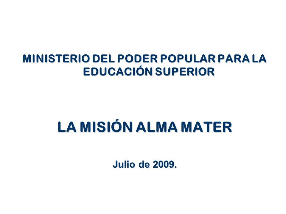 Ministerio del poder popular para la educaci n superior for Educacion para poder