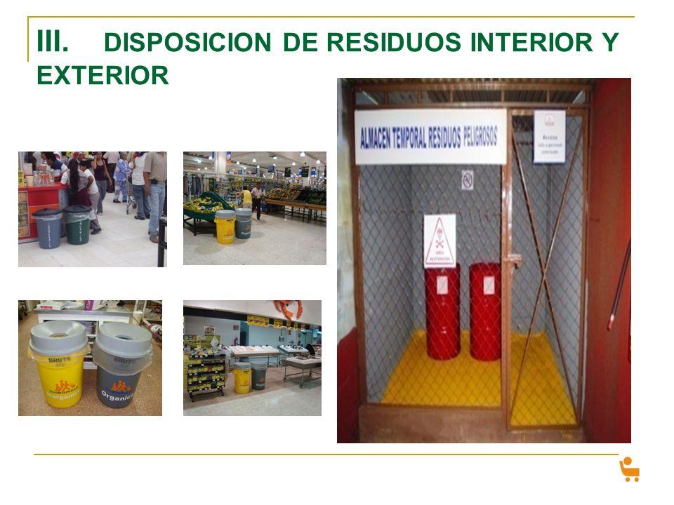 III. DISPOSICION DE RESIDUOS INTERIOR Y EXTERIOR