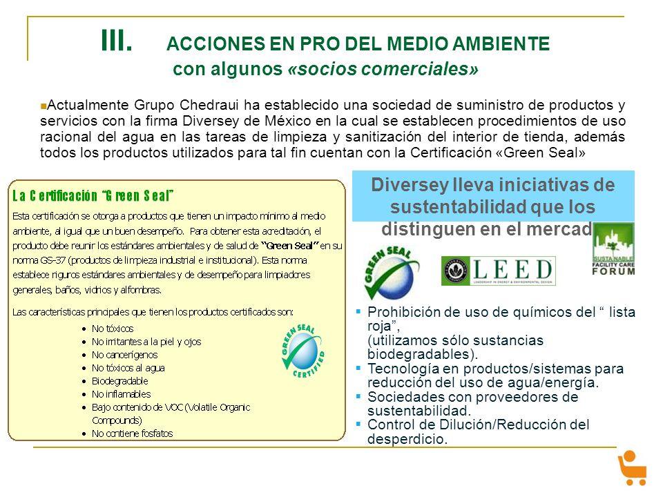 III. ACCIONES EN PRO DEL MEDIO AMBIENTE con algunos «socios comerciales»