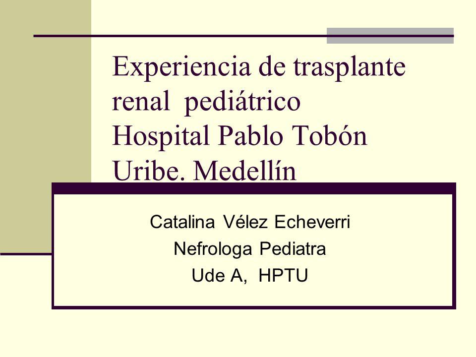 Catalina Vélez Echeverri Nefrologa Pediatra Ude A, HPTU