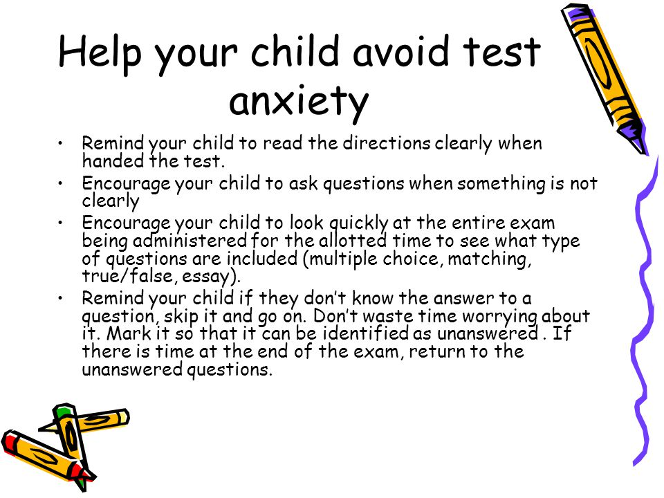 Help your child avoid test anxiety
