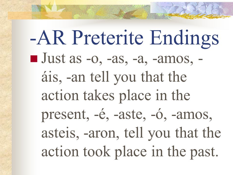 -AR Preterite Endings