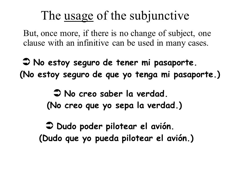 The usage of the subjunctive