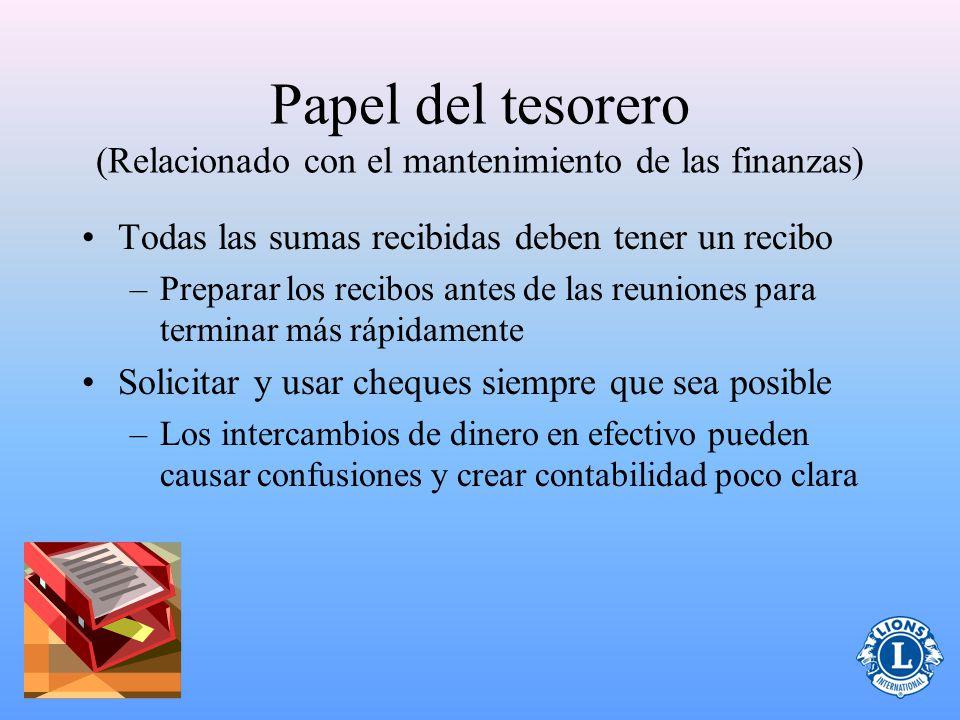 Papel del tesorero (Relacionado con el mantenimiento de las finanzas)