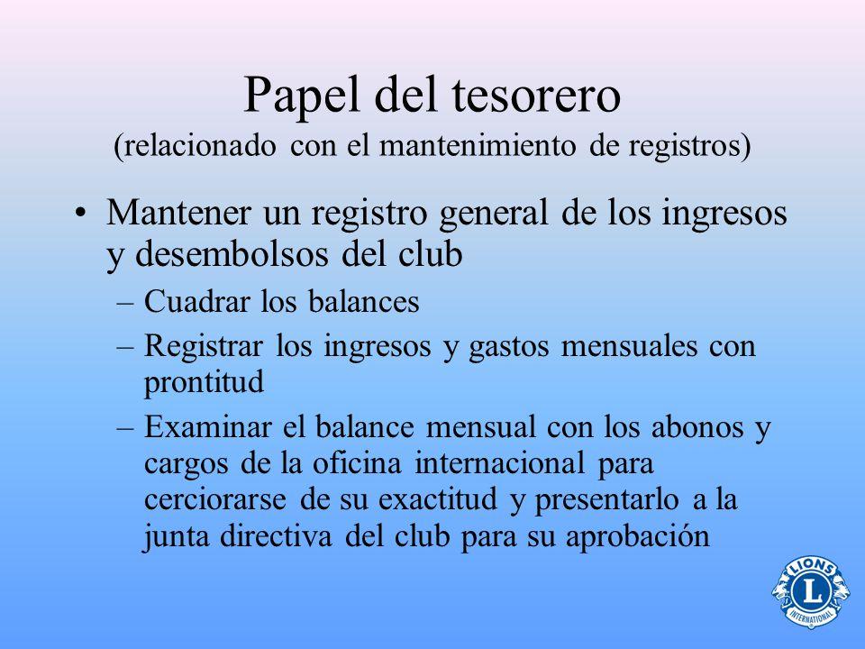 Papel del tesorero (relacionado con el mantenimiento de registros)