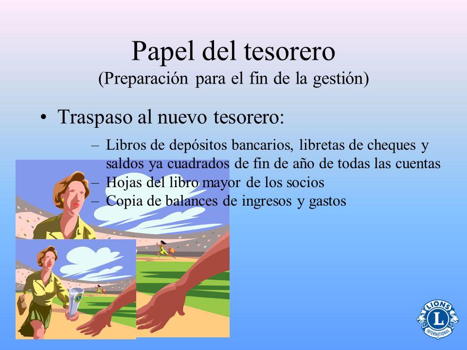 Papel del tesorero (Preparación para el fin de la gestión)