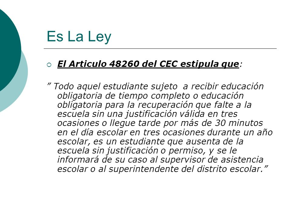 Es La Ley El Articulo 48260 del CEC estipula que: