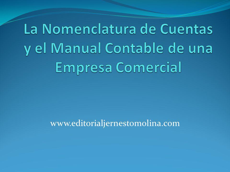 La Nomenclatura de Cuentas y el Manual Contable de una Empresa Comercial