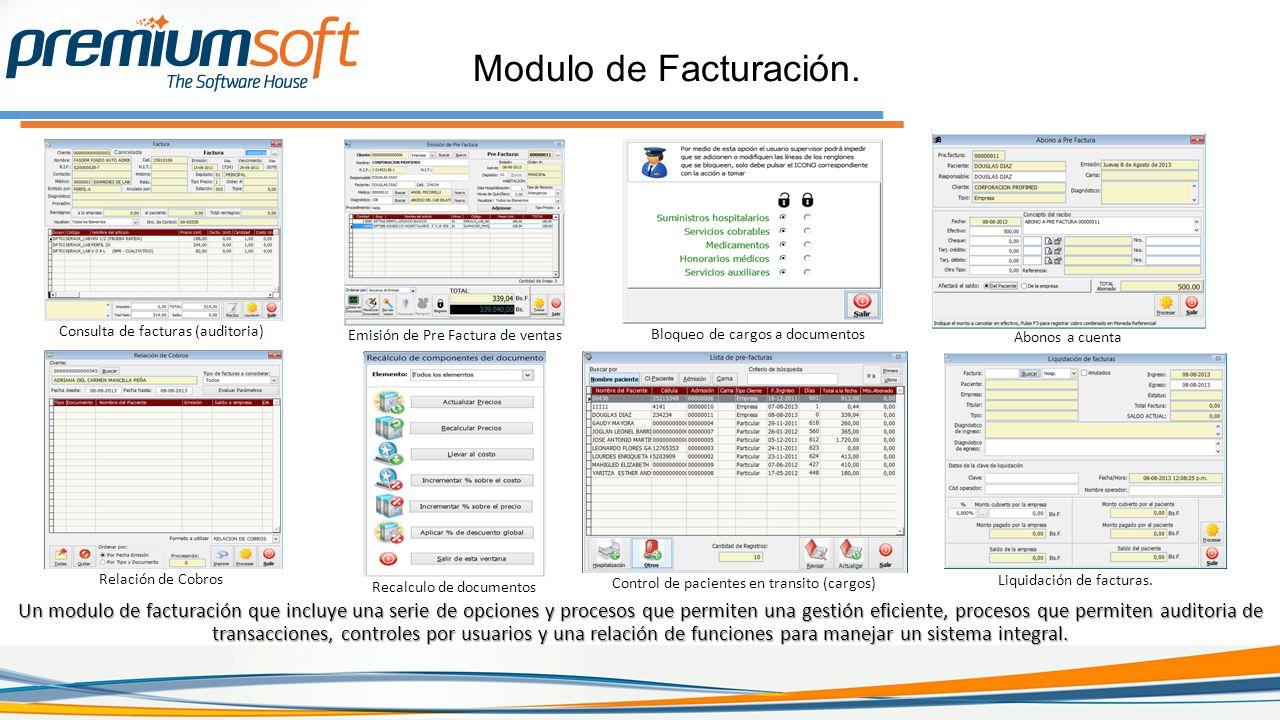 Modulo de Facturación. Consulta de facturas (auditoria) Emisión de Pre Factura de ventas. Bloqueo de cargos a documentos.
