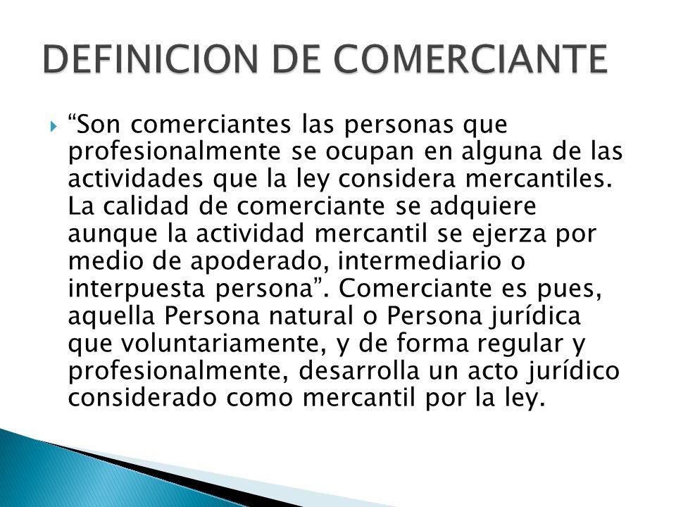 DEFINICION DE COMERCIANTE