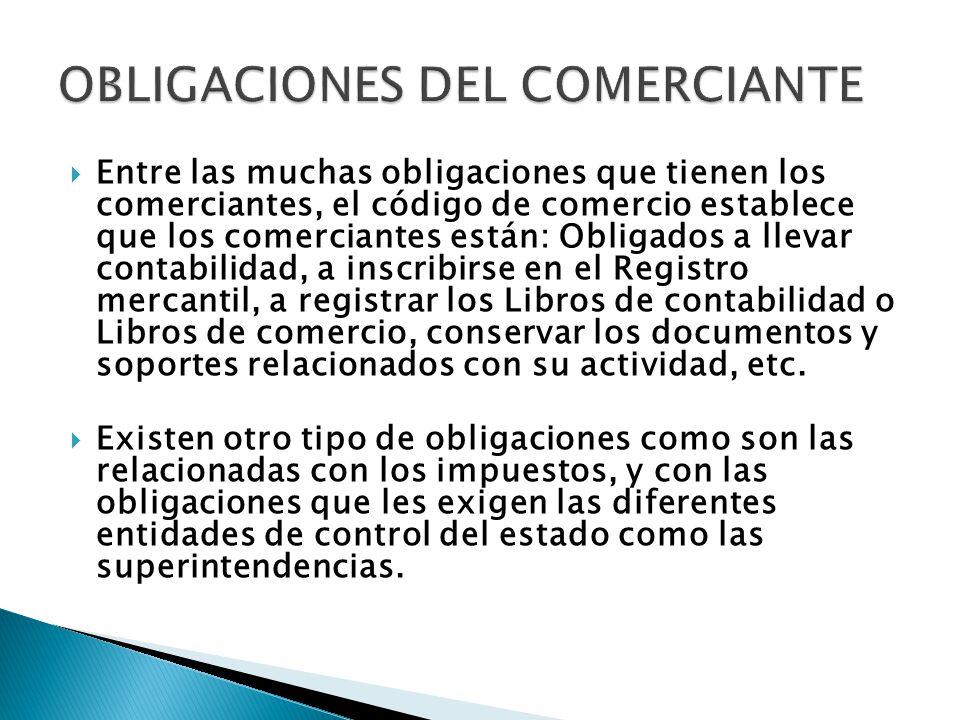 OBLIGACIONES DEL COMERCIANTE