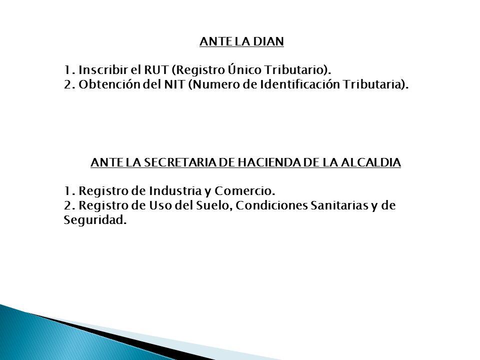 ANTE LA SECRETARIA DE HACIENDA DE LA ALCALDIA