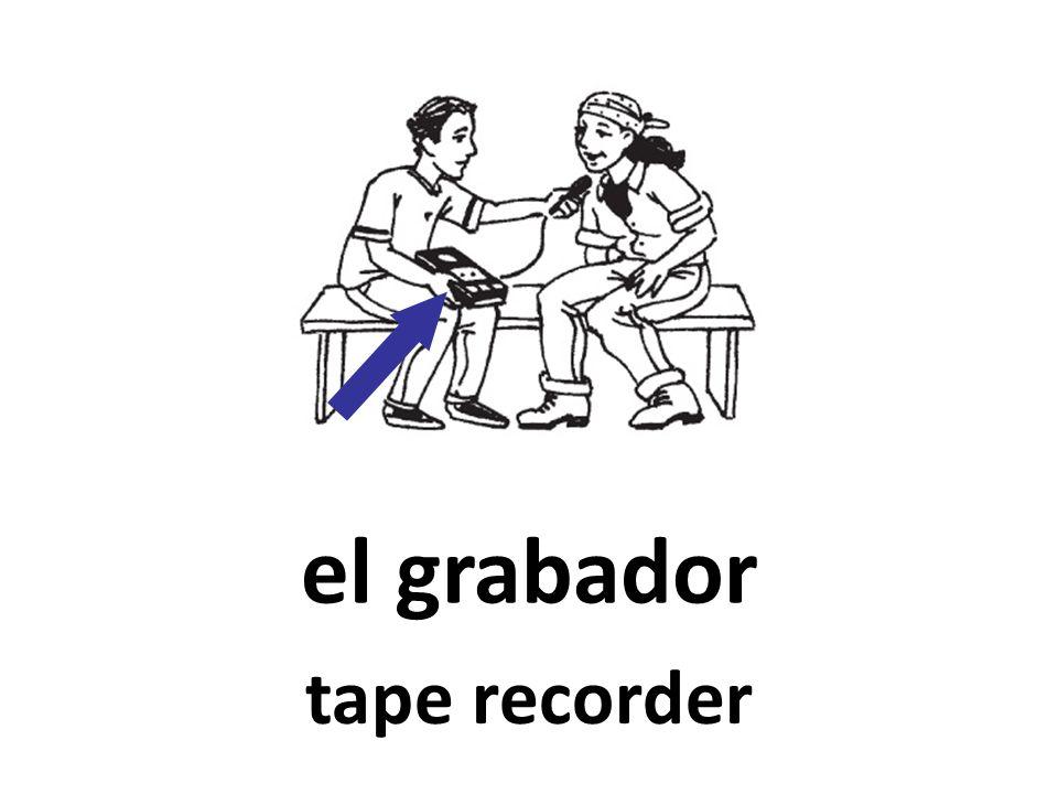 el grabador tape recorder