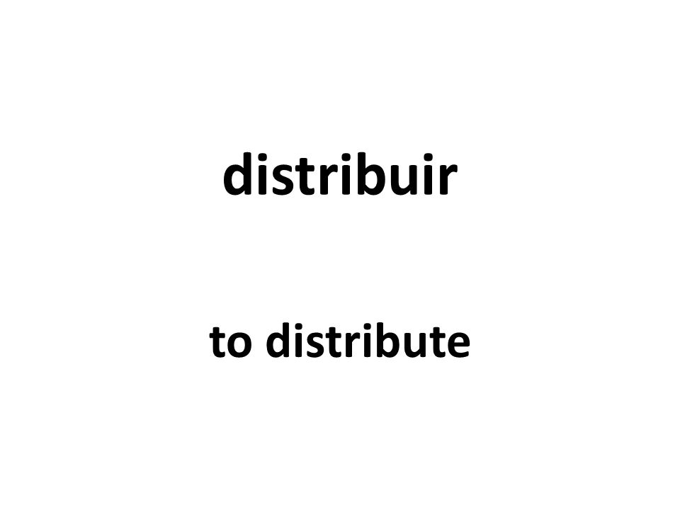 distribuir to distribute