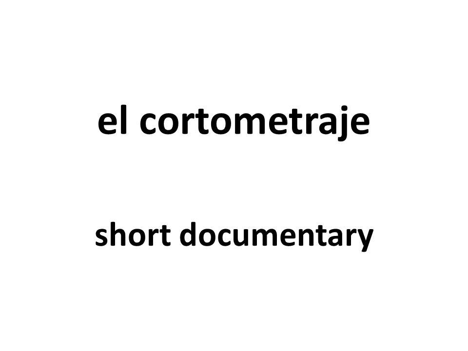 el cortometraje short documentary