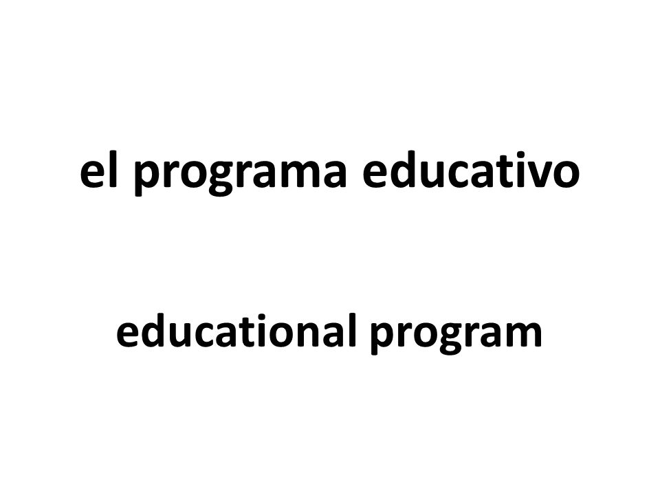 el programa educativo educational program