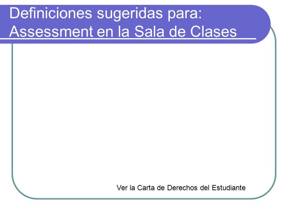 Definiciones sugeridas para: Assessment en la Sala de Clases