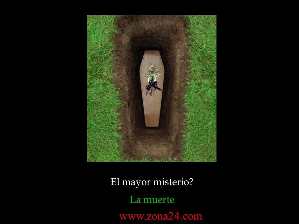 El mayor misterio La muerte www.zona24.com