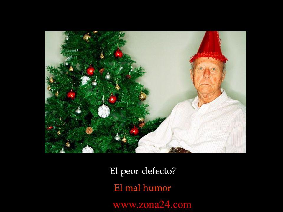El peor defecto El mal humor www.zona24.com