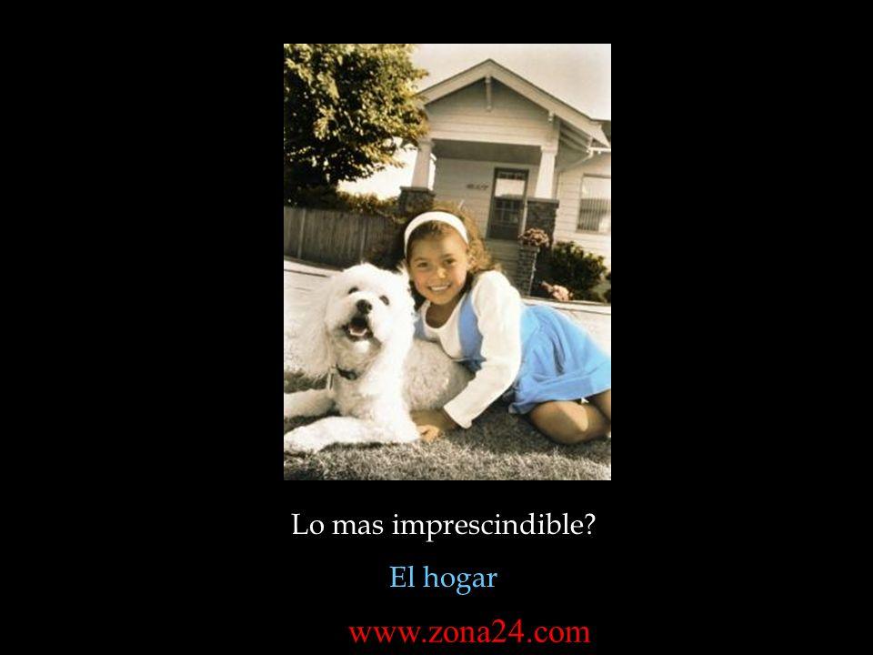 Lo mas imprescindible El hogar www.zona24.com