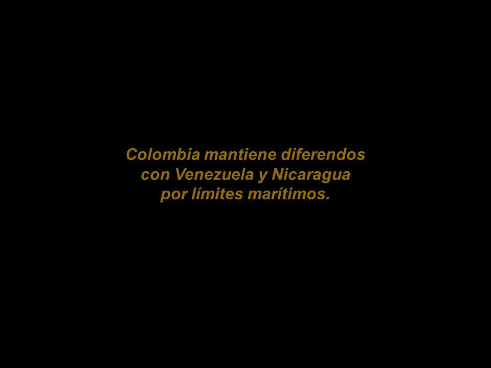 Colombia mantiene diferendos con Venezuela y Nicaragua por límites marítimos.