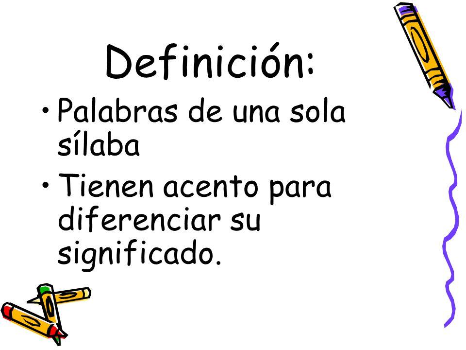 Definición: Palabras de una sola sílaba