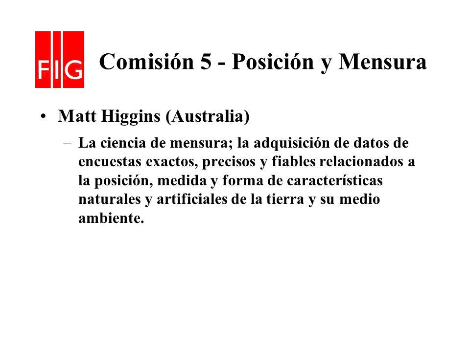 Comisión 5 - Posición y Mensura