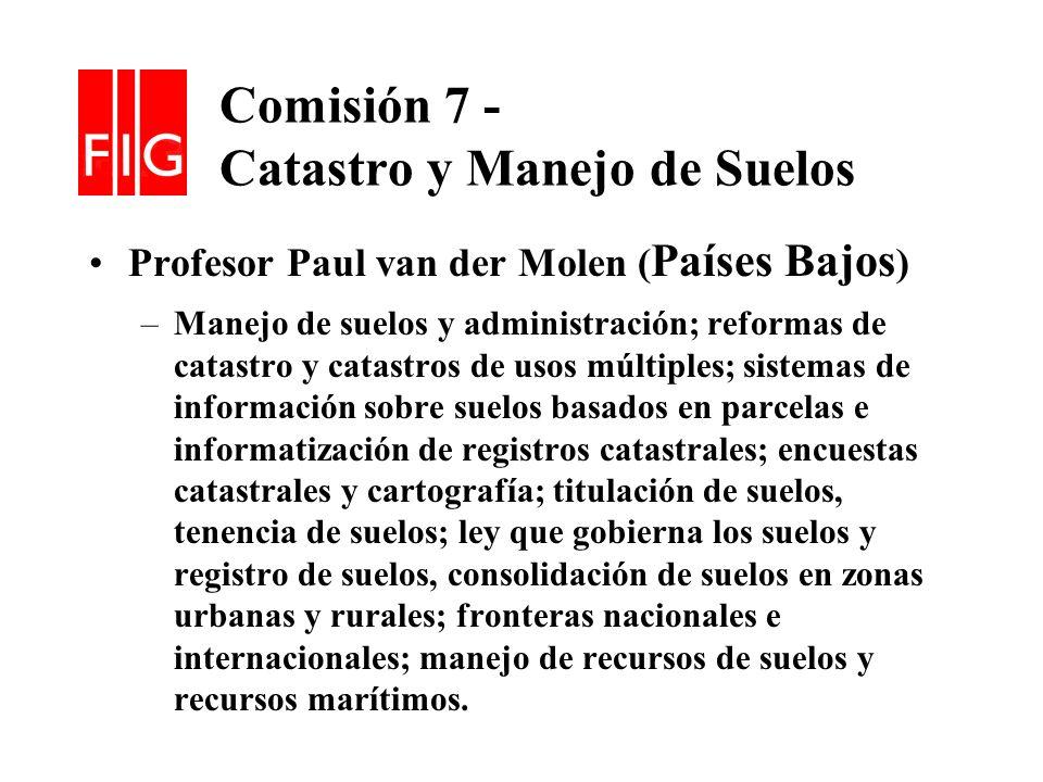 Comisión 7 - Catastro y Manejo de Suelos