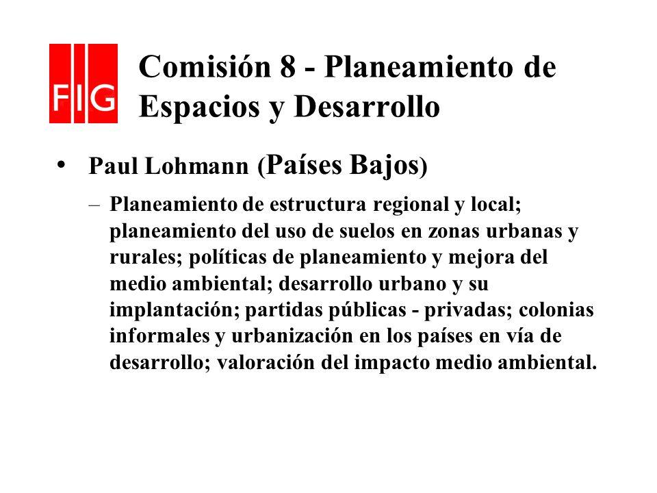 Comisión 8 - Planeamiento de Espacios y Desarrollo