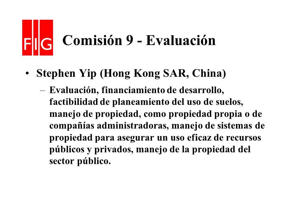Comisión 9 - Evaluación Stephen Yip (Hong Kong SAR, China)