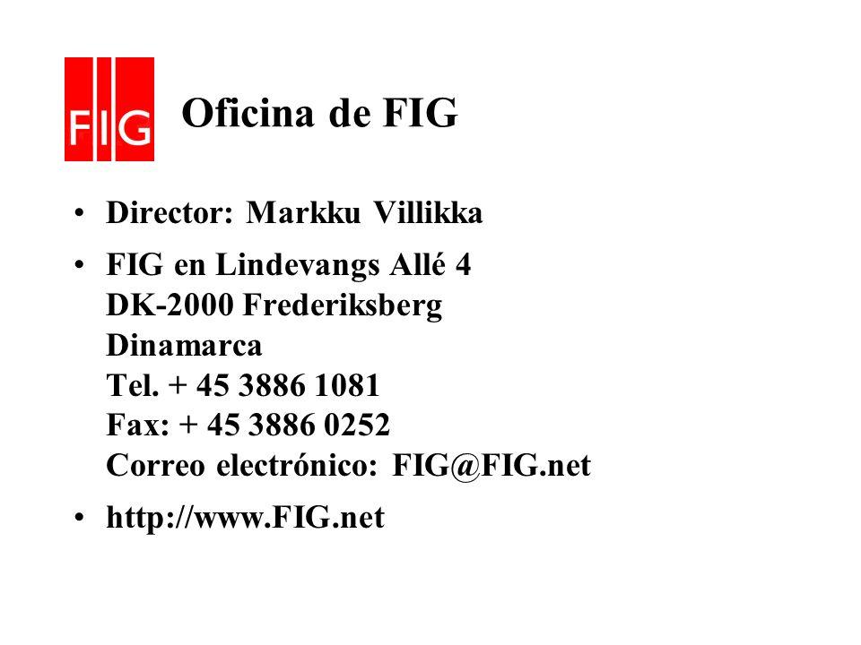 Oficina de FIG Director: Markku Villikka