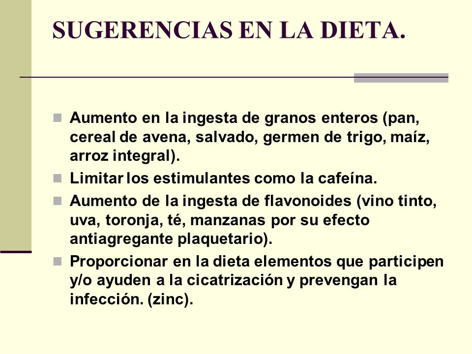 SUGERENCIAS EN LA DIETA.