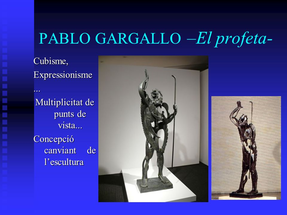 PABLO GARGALLO –El profeta-