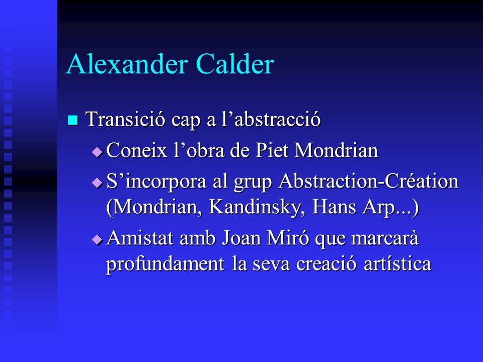 Alexander Calder Transició cap a l'abstracció