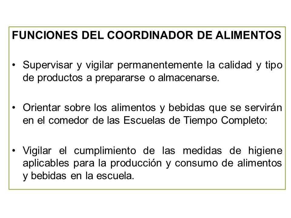 FUNCIONES DEL COORDINADOR DE ALIMENTOS