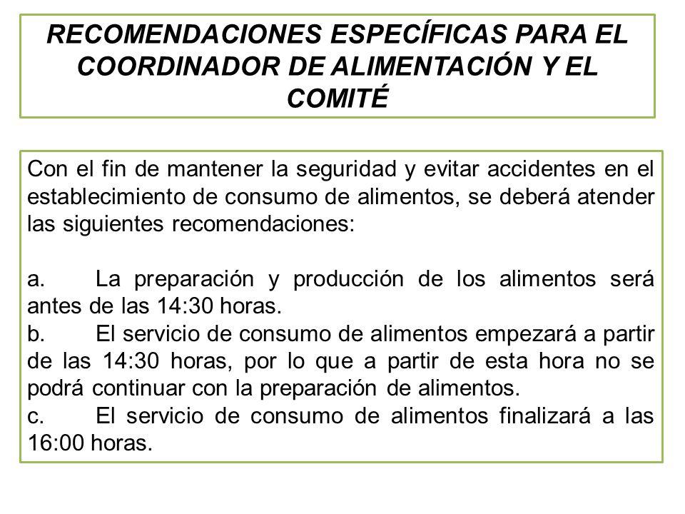 RECOMENDACIONES ESPECÍFICAS PARA EL COORDINADOR DE ALIMENTACIÓN Y EL COMITÉ