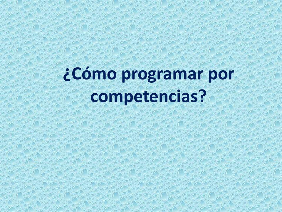 ¿Cómo programar por competencias