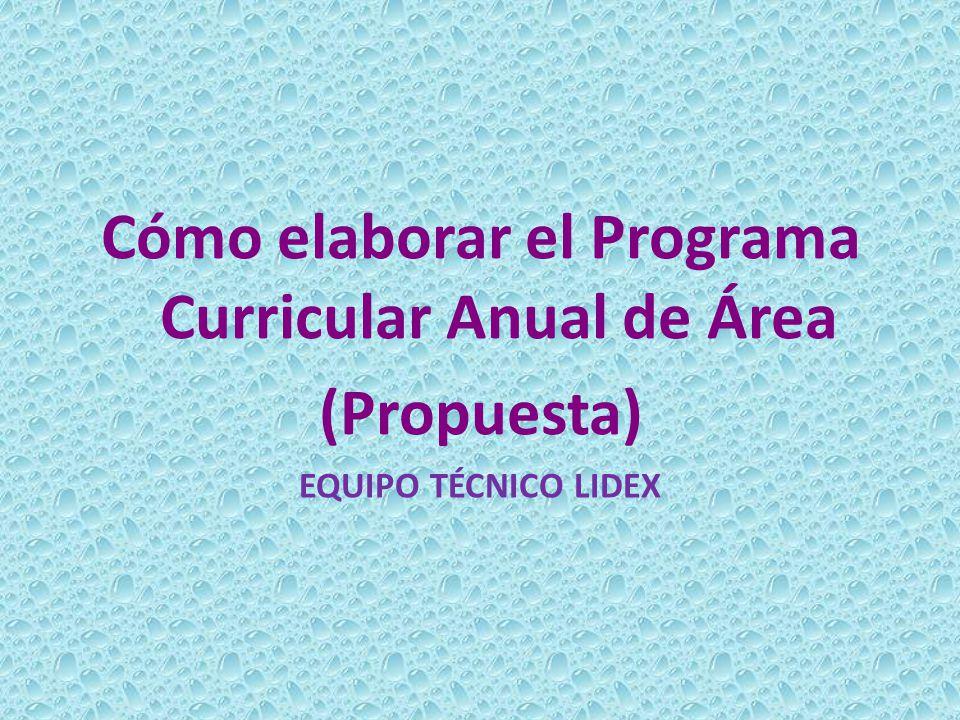 Cómo elaborar el Programa Curricular Anual de Área (Propuesta)