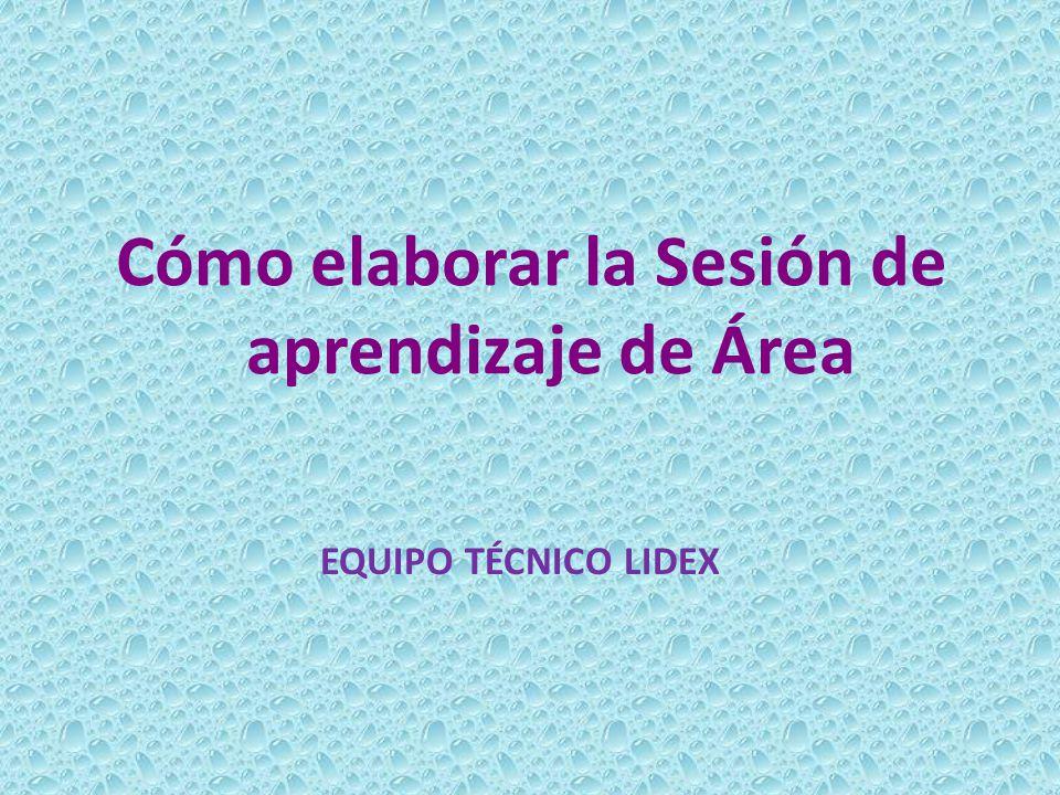 Cómo elaborar la Sesión de aprendizaje de Área