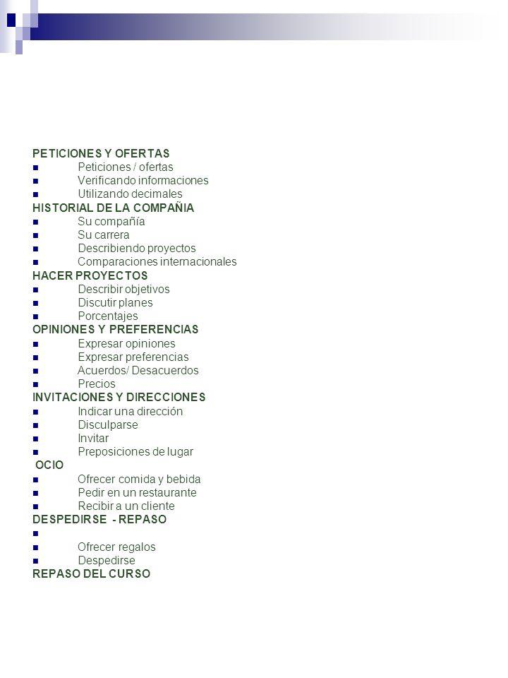 PETICIONES Y OFERTASPeticiones / ofertas. Verificando informaciones. Utilizando decimales. HISTORIAL DE LA COMPAÑIA.